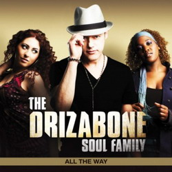 The Drizabone Soul Family íV All The Way (2010)